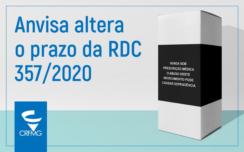 Anvisa altera o prazo da RDC 357/2020